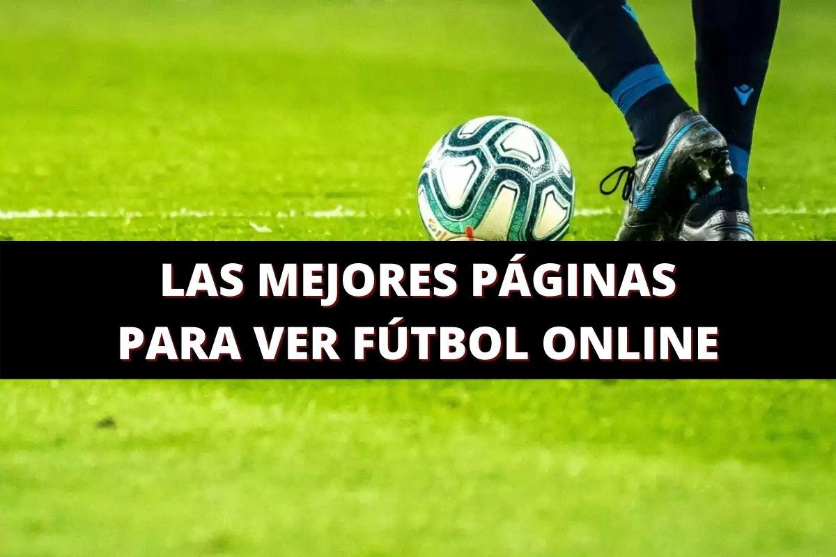 las mejores páginas para ver futbol online