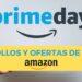ofertas y chollos de amazon prime day 2021