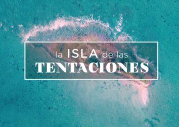 La Isla de las Tentaciones 4: Todo lo que sabemos hasta la fecha de hoy